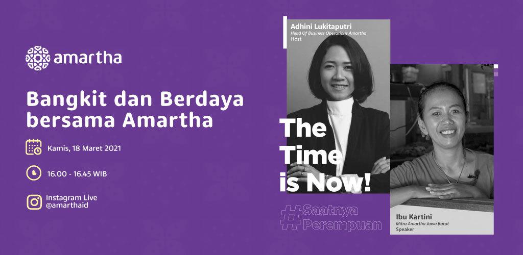 The Time is Now! #SaatnyaPerempuan Bangkit dan Berdaya Bersama Amartha